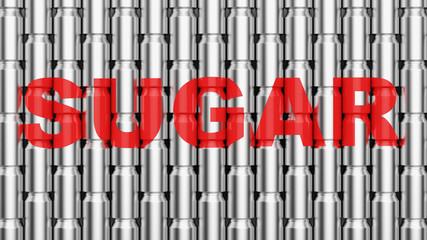 Wall of aluminum cans with the word sugar written on them in red. This image is a 3d illustration.