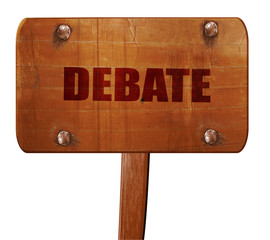 debate, 3D rendering, text on wooden sign