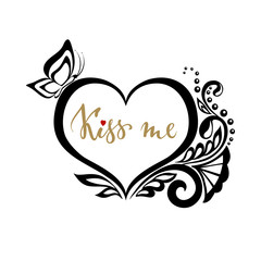 kiss me Hand drawn calligraphy and brush pen lettering with silhouette heart of lace flowers.