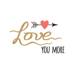 Hand drawn love inspirational quote, calligraphy lettering style made in gold and black colors