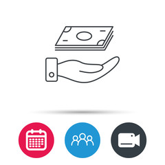 Save money icon. Hand with cash sign. Investment or savings symbol. Group of people, video cam and calendar icons. Vector