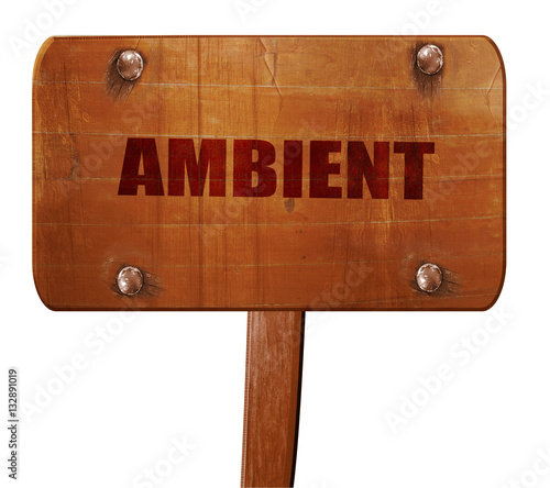 ambient music, 3D rendering, text on wooden sign
