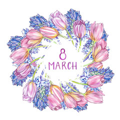 Hyacinth, Tulips and roses background in watercolor style, greeting card for 8 March holiday. Hand drawn lettering