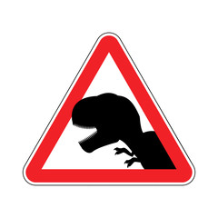 Attention dinosaur. Dangers of red road sign. Prehistoric predat