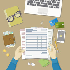 Man working with documents. Human hands hold the accounts, payroll, tax form. Workplace with papers, blanks, forms, phone with message, wallet with money, credit cards, glasses, notepad Top viewVector