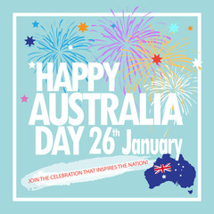 Happy Australia Day 26th January inscription poster with Australia map, Australian flag isolated, stars and fireworks. Holiday vector illustration. For Advertising, Traveling, Promotion, Celebration.