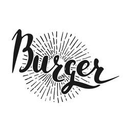Vector handwritten brush script. Black letters isolated on white background. Burger with burst