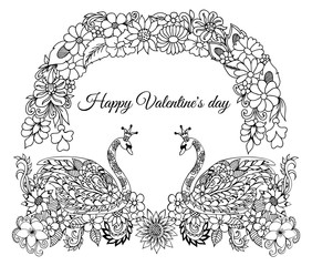 Vector illustration, greeting card, valentines, pair of swans in love under a floral arch. The work Made in manually. Coloring book anti stress for adults. Black white.