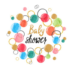 Baby Shower card design with colorful watercolor bubbles. Vector illustration.