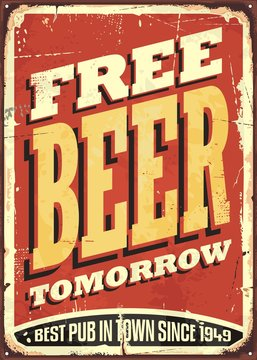Free beer tomorrow vintage tin sign