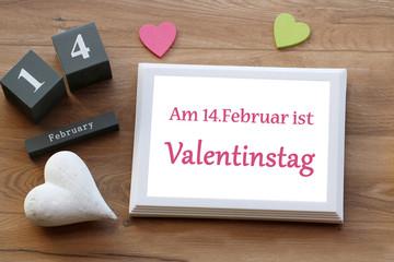 Am 14, Februar ist Valentinstag