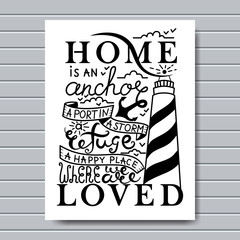 Home is where the Anchor drops card. Ink illustration. Modern brush calligraphy. Isolated on white background.