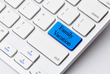 Business concept: Family Vacation on computer keyboard backgroun