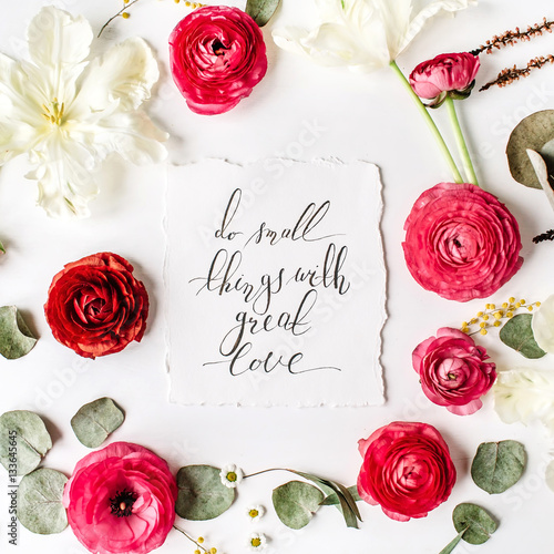 Quote Do Small Things With Great Love Written In Calligraphic