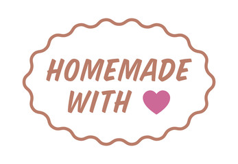 Homemade or home made with love / heart color label, badge, seal or sticker vector illustration for food packaging