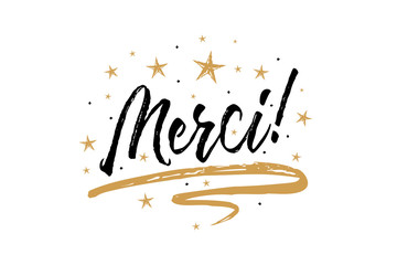 Merci. Beautiful greeting card scratched calligraphy black text word gold stars.Hand drawn invitation T-shirt print design.Handwritten modern brush lettering white background isolated vector