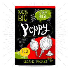Colorful label in sketch style, food, spices, black background. Poppy heads. Bio, eco, farm, fresh. locally grown. Hand drawn vector illustration.