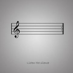 Listen the Silence