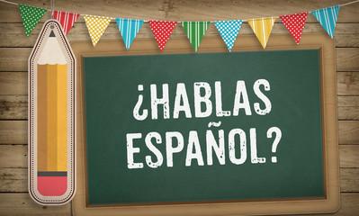 Do you speak Spanish question on chalk board