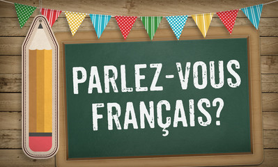 Do you speak French question on chalk board