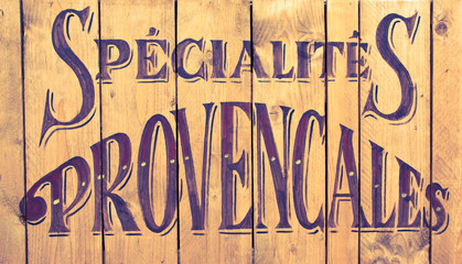 "spécialités provençales, board ""Provence specialty"" in French"