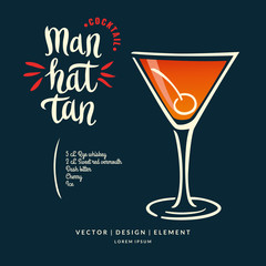 Modern hand drawn lettering label for alcohol cocktail Manhattan