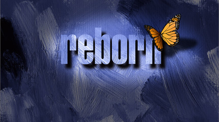 Graphic Reborn Butterfly with textured text and background