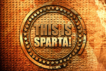 this is sparta, 3D rendering, grunge metal stamp