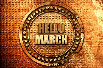 hello march, 3D rendering, grunge metal stamp
