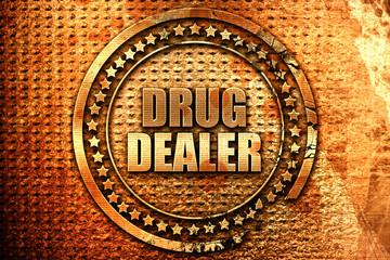 drug dealer, 3D rendering, grunge metal stamp