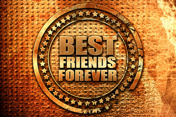best friends forever, 3D rendering, grunge metal stamp