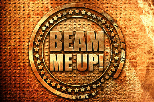 beam me up, 3D rendering, grunge metal stamp
