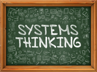 Systems Thinking - Hand Drawn on Green Chalkboard.