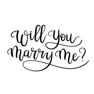 Will You Marry Me.  Marriage and Wedding Proposal. Hand Lettering Text. Modern Calligraph. Vector Illustration