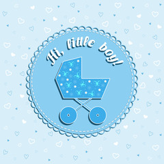 Funny newborn birthday vector card with pram on blue background with hearts for boy
