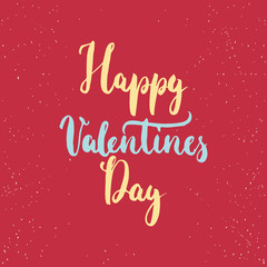 Happy Valentines Day - love lettering calligraphy phrase isolated on the background. Fun brush ink typography for photo overlays, t-shirt print, poster design