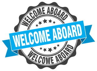 welcome aboard stamp. sign. seal