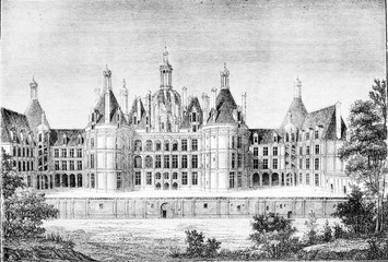 Renaissance Era, Chateau de Chambord, near Blois, vintage engrav