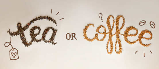 Tea or Coffee. written by tea brewing and instant coffee on white background. Healthy food concept, lettering