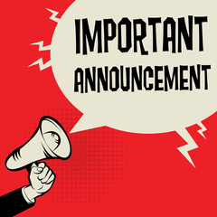 Megaphone Hand business concept text Important Announcement