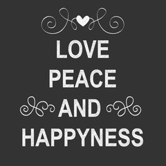 Love, Peace and Happyness