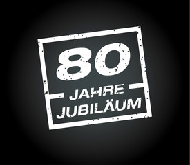 80 Jahre jubilaeum stempel