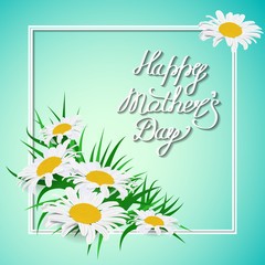handwriting happy Mother's Day with a bouquet of daisies, lettering with curls