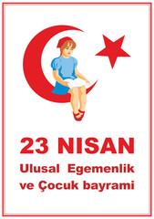 23 Nisan, Ulusal Egemenlik ve Çocuk bayramı.Translation from Turkish: April 23, National Sovereignty and Children's Day.  A vector illustration by a public holiday of Turkey.