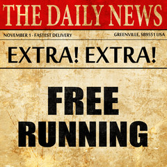 free running sign background, newspaper article text