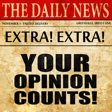 your opinion counts, newspaper article text