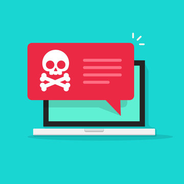 Malware notification on laptop vector illustration, flat style computer with skull bones bubble speech red alert, concept of spam data, fraud internet error, insecure connection, online scam, virus