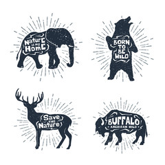 Hand drawn textured vintage badges set with elephant, bear, deer, and buffalo vector illustrations, and inspirational lettering.