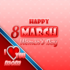 Holiday design, background with retro typographic Women's day for Celebration of 8th March Women's Day; Vector illustration