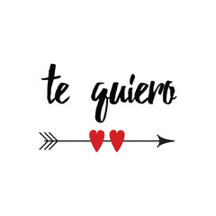 Hand drawn inspirational love quote in spanish - te quiero, retro typography, script calligraphy lettering style